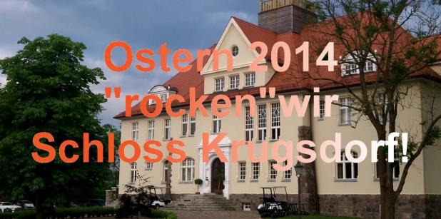 Schloss Krugsdorf Ostern 2014